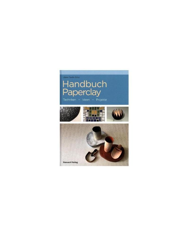Handbuch Paperclay