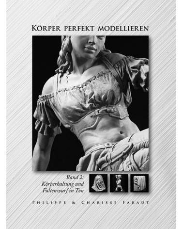 Körper Perfekt Modellieren Band 2