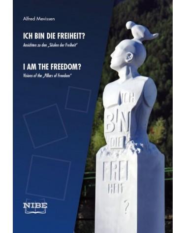 Für die Freiheit?