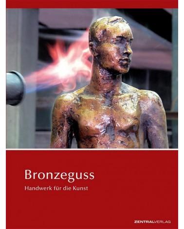 Bronzeguss - Handwerk für die Kunst