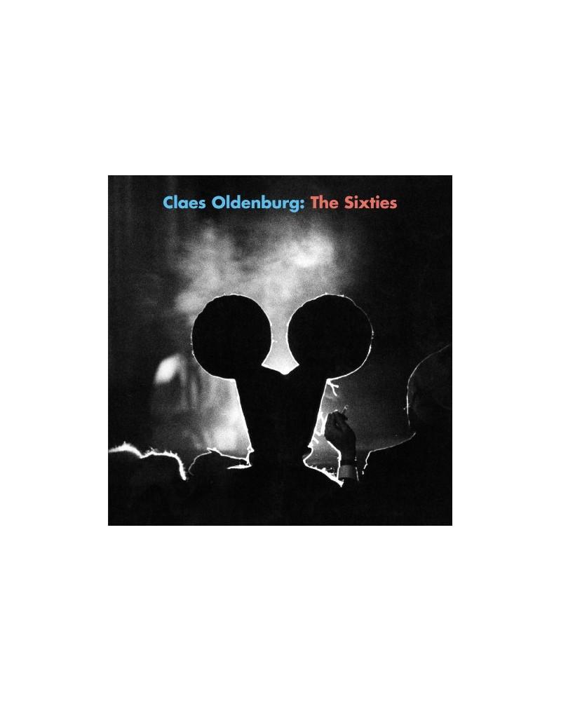 Claes Oldenburg - The Sixties