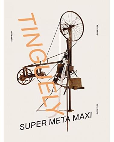 Jean Tinguely - Super Meta Maxi