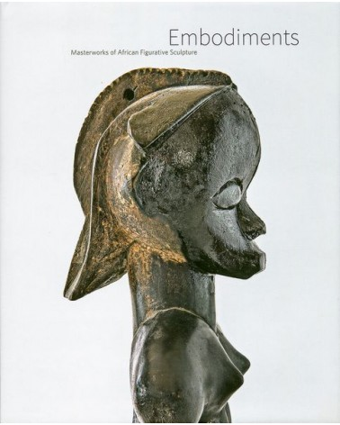 Embodiments - Masterworks of African Figurative Sculpture