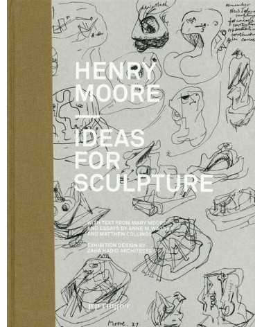 Henry Moore - Ideas for Sculpture