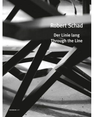 Robert Schad - Der Linie lang / Through the Line