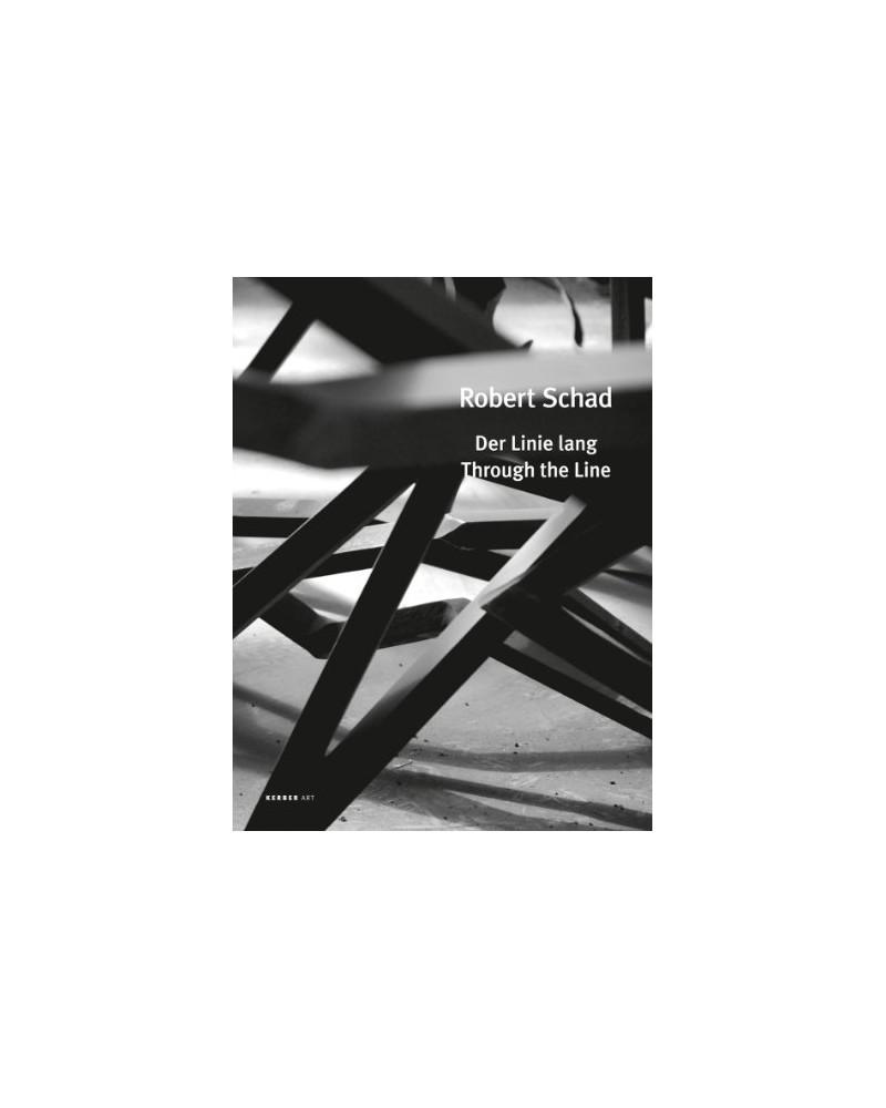 Robert Schad - Der Linie lang / Through the Line