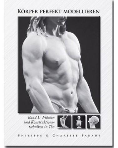 Körper Perfekt Modellieren Band 1