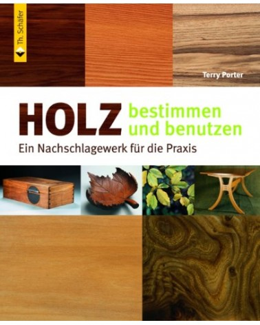 Holz bestimmen und benutzen