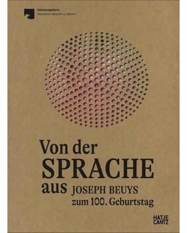 Von der Sprache aus. Joseph Beuys zum 100. Geburtstag
